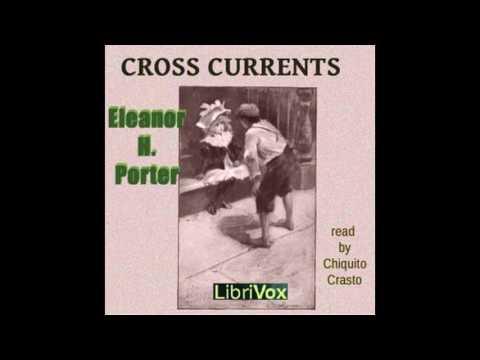 Cross Currents by Eleanor Porter #audiobook