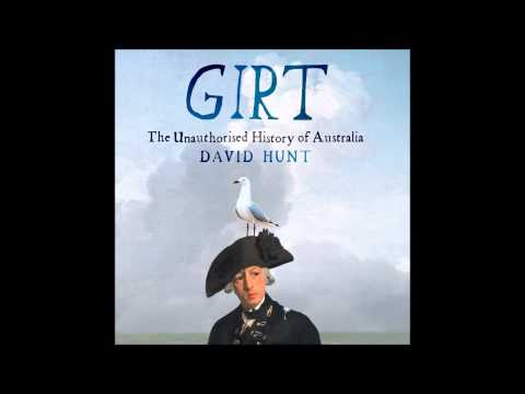 An exclusive clip from Girt: The Unauthorised History of Australia, narrated by David Hunt