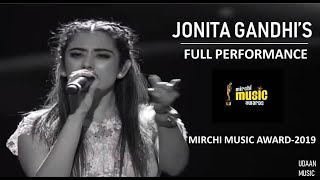 Jonita Gandhi's Full Performance On Mirchi Music Awards-2019 | HD| 2019