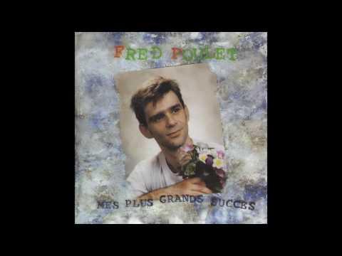 Fred Poulet - J'aime venir m'ennuyer dans ta chambre à coucher
