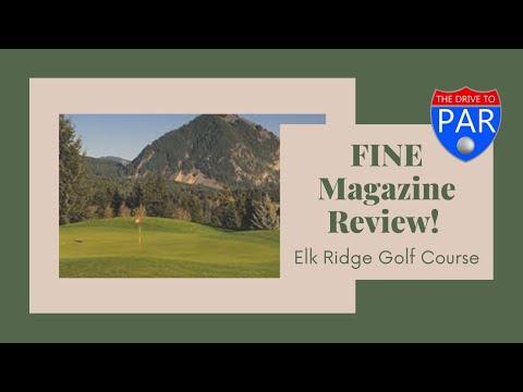 Elk Ridge Golf Course - Fine Magazine Review