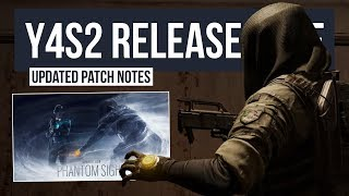 RELEASE TIMES & UPDATED PATCH NOTES | Rainbow Six Siege Operation Phantom Sight