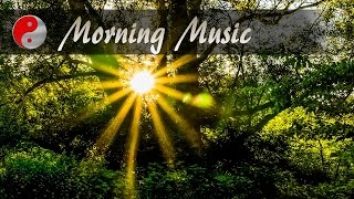 Morning Music For Energy Instrumental Relaxing Music For Positive Energy With Birds Singing Sounds