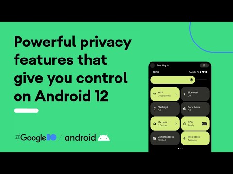 #Android12: Powerful privacy features that give you control