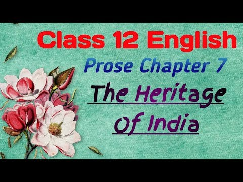 Class 12 English Prose Chapter 7