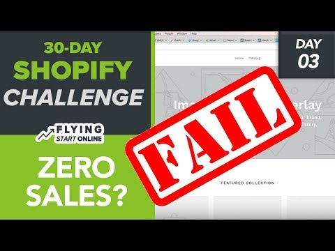 90% Shopify Stores Make ZERO Sales! Don't Make These Mistakes! - (Day 3/30) #Bizathon3
