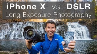 iPhone X vs DSLR Long Exposure Photography