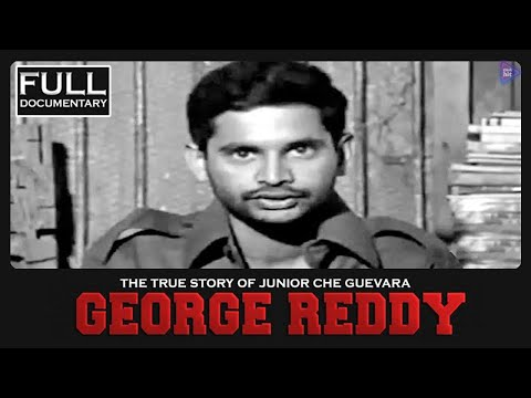 Unreveal facts about george reddy | Telugu Full Documentary