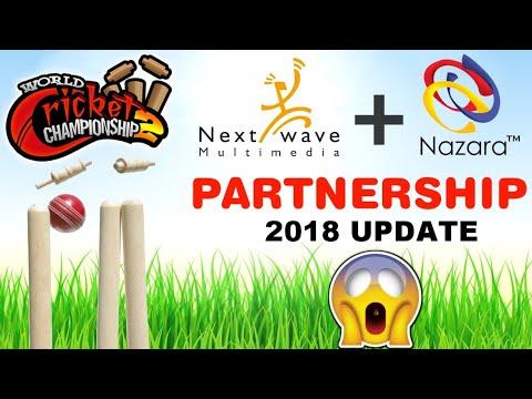 WCC2 2018 Update NextWave Multimedia PARTNERSHIP Nazara Games Technology - Hindi