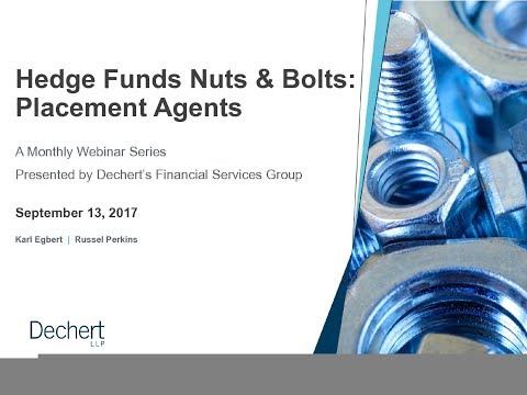 Hedge Funds Nuts & Bolts Webinar Series: Placement Agents