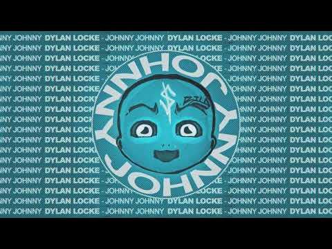 Dylan Locke - Johnny Johnny (The Remix Instrumental)