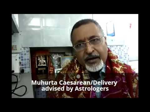 Muhurta Caesarean/Delivery advised by Astrologers