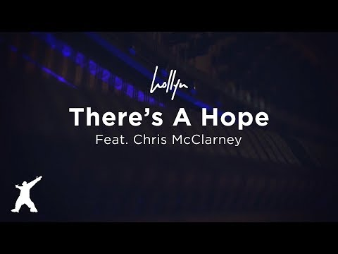 There s A Hope feat Chris McClarney Official Lyric Video