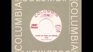 JIMMY FRASER - Of Hopes And Dreams And Tombstones - COLUMBIA