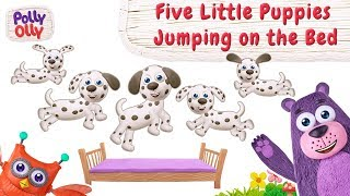 Five Little Puppies Jumping On the Bed | Kids | Polly Olly
