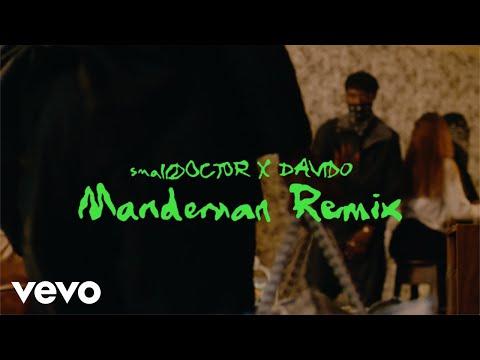 Small Doctor, Davido - Mandeman - Remix (Official Video) ft. Davido