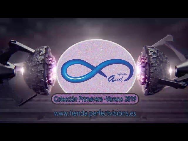 PERFECT VISIONS - Desfile Colección Infinity Primavera Verano 2019