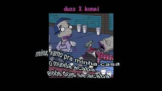Konai x Duzz - $ompratran$a