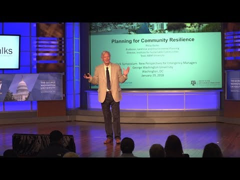 "PrepTalks: Dr. Philip Berke ""Planning for Community Resilience"""