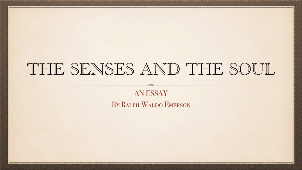 ralph waldo emerson the over-soul essay Essays on nominalist and realist, gifts, and the over-soul (little blue book) [ralph waldo emerson] on amazoncom free shipping on qualifying offers.