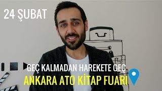 Ankara Semineri |Geç Kalmadan Harekete Geç | 24 Şubat'ta Ankara ATO Kitap Fuarı'ndayız