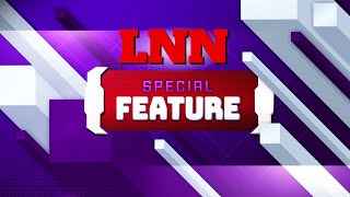 LNN Special Feature: A Tribute to the Class of 2021 (S01E09)
