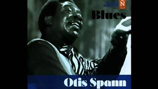 Otis Spann   Grandes maestros del blues 15