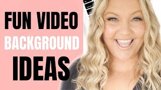 YouTube Tips - 4 Fun Video Background Ideas