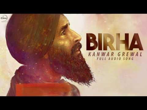 Birha (Full Audio Song) | Kanwar Grewal | Latest Punjabi Audio Song 2017 | Speed Records