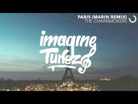 The Chainsmokers - Paris (MARIN Remix)