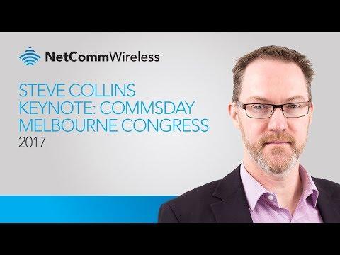 Steve Collins Keynote: Commsday Melbourne Congress 2017