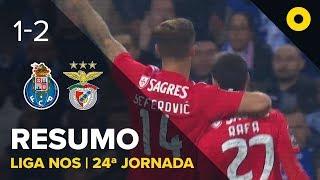 FC Porto 1-2 Benfica - Resumo | SPORT TV