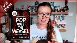 Book review   Pop Goes The Weasel (M. J. Arlidge)