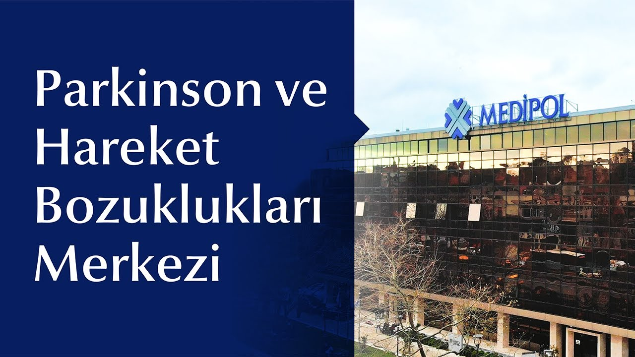 Parkinson ve Hareket Bozuklukları Mükemmeliyet Merkezi: PARMER