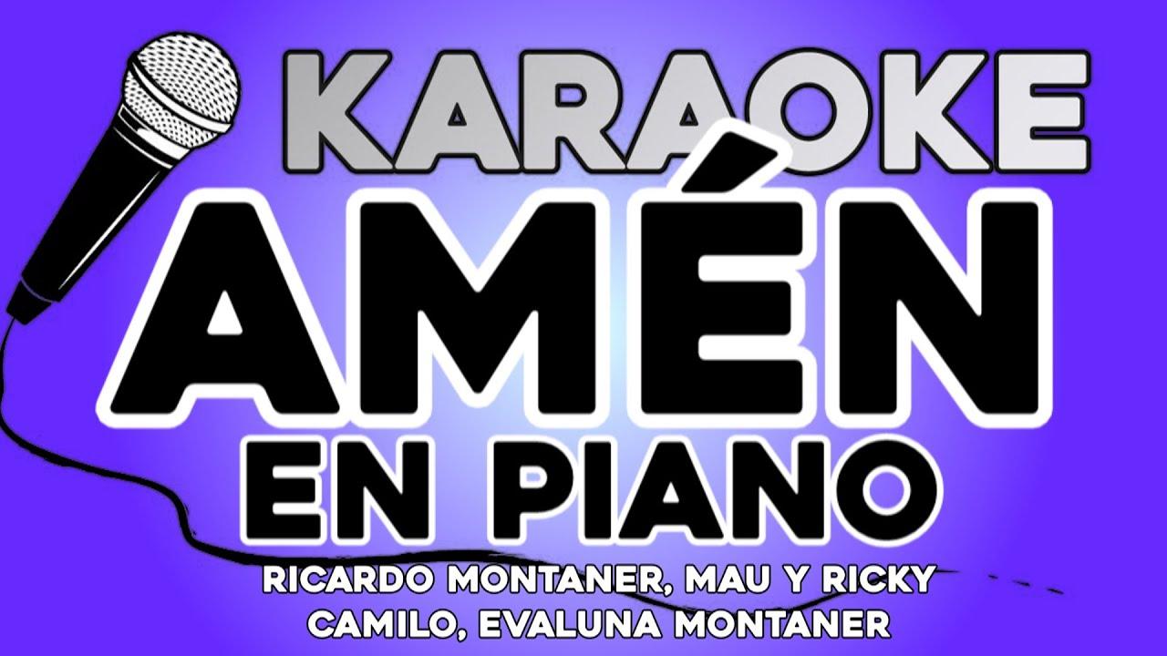 KARAOKE en PIANO (Amén - Ricardo Montaner, Mau y Ricky, Camilo, Evaluna Montaner)