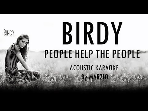 People Help The People (Birdy) - Acoustic Karaoke (Instrumental and Lyrics)