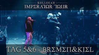 Repeat youtube video IMPERATOR TOUR - TAG 5&6 - Bremen&Kiel