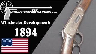 Winchester Lever Action Development: Model 1894