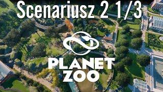 Planet ZOO - Scenariusz 2 - Part #1/3