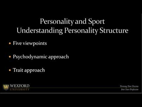Sports Psychology & Personalities Part 2 |  Education for Health and Fitness Professionals