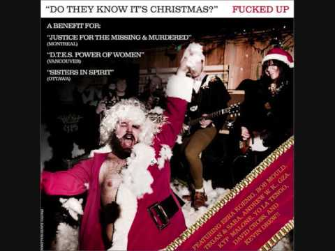 Fucked Up - Do They Know It's Christmas? - YouTube
