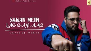 Sawan mein lag gayi aag | Mika singh | Neha Kakkar | Badshah | Lyrical video | Ginny Weds Sunny