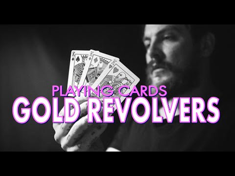 Deck Review - Gold Revolvers Playing Cards By Daniel Madison
