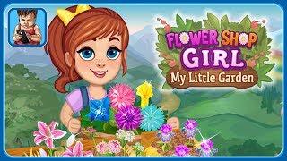 Растим красивые цветы в игре для девочек Цветочница – Мой цветочный садик от Sunstorm by TabTale