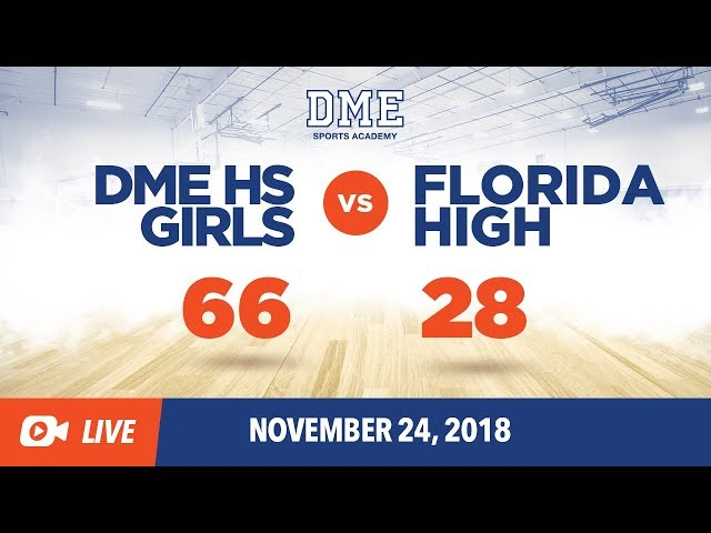 DME HS Girls vs Florida High