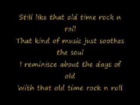 Bob Segar  Old Time Rock N' Roll Lyrics  Youtube