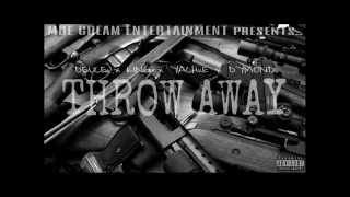 MOE CREAM ENT. - THROW AWAY(PROMO) - DEUCE ft. KING LIL ONE, YACHiiE & DYMOND Thumbnail