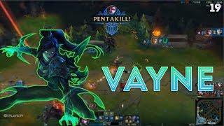 Vayne Montage 19 - You Can't Stop Good Vayne - League of Legends