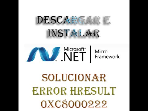 Descargar Instalar Microsoft Net Framework 4 (Solucionar error hresult 0xc8000222) Para 32-64 Bits