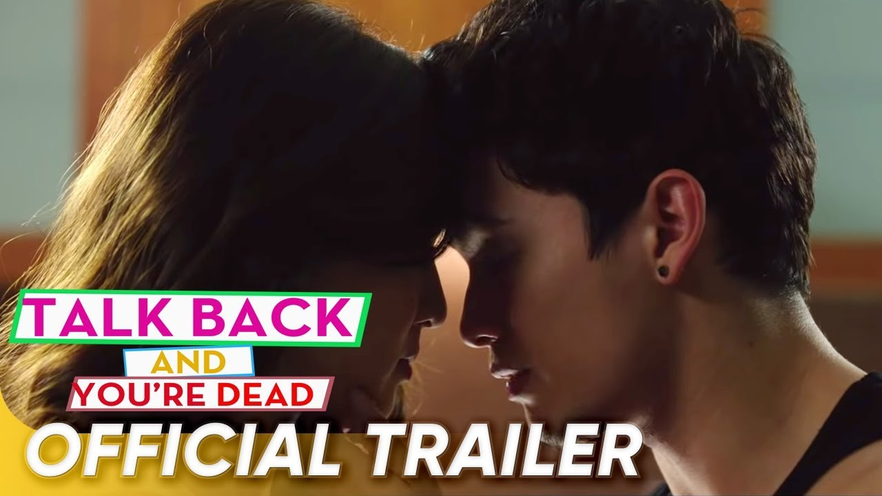 Download Talk Back And You're Dead Official Trailer | James Reid, Nadine Lustre | 'Talk Back And You're Dead'